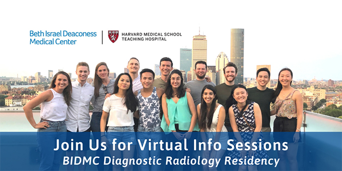 BIDMC Diagnostic Radiology Residency Virtual Information Session